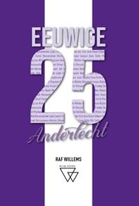 Eeuwige 25 van Anderlecht: van Mermans tot Kompany | Raf Willems |
