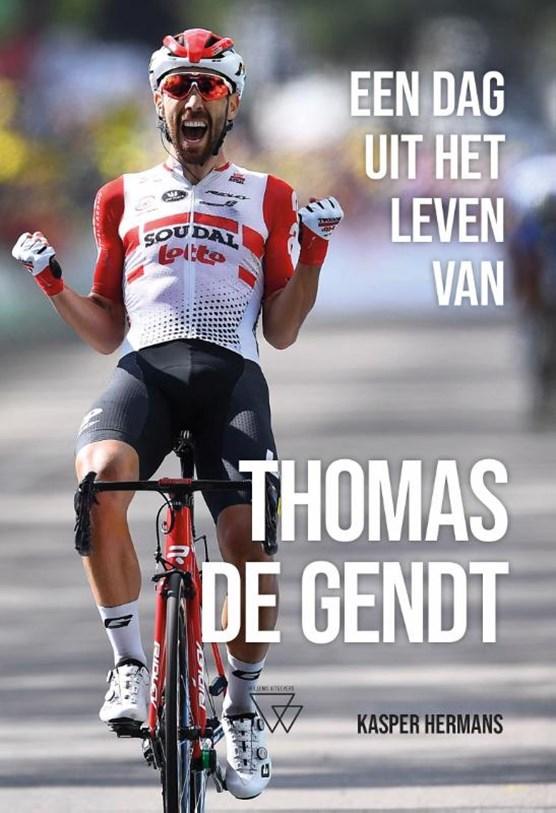 Een dag uit het leven van Thomas De Gendt