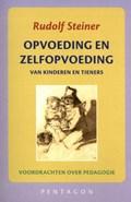 Opvoeding en zelfopvoeding | Rudolf Steiner |