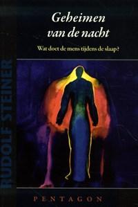 Geheimen van de nacht   Rudolf Steiner  