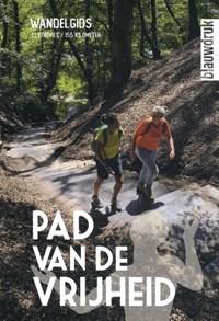 Pad van de Vrijheid   Wim Huijser ; Lysbeth Anne Beels ; Harry Harsema ; Bauke Huisman  