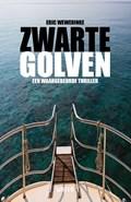 Zwarte golven   Eric Wewerinke  