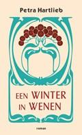 Een winter in Wenen   Petra Hartlieb  