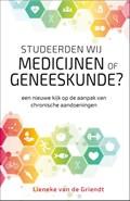 Studeerden wij medicijnen of geneeskunde? | Lieneke van de Griendt |