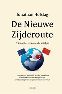 De Nieuwe Zijderoute | Jonathan Holslag |