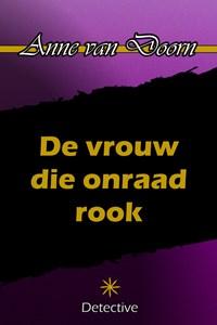 De vrouw die onraad rook | Anne van Doorn |