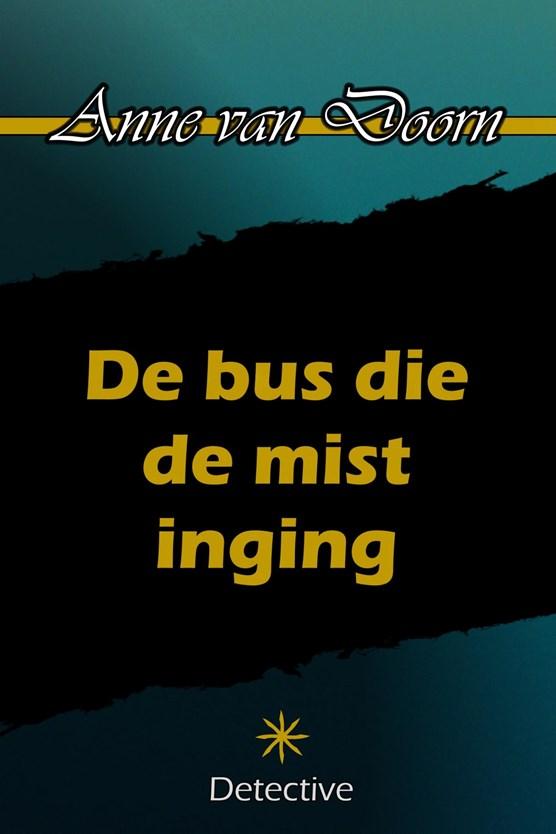 De bus die de mist inging