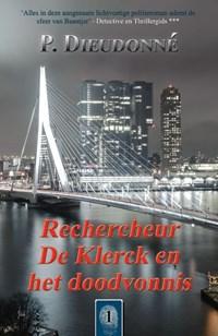 Rechercheur De Klerck en het doodvonnis | P. Dieudonné |
