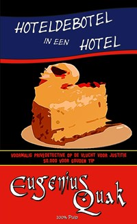 Hoteldebotel in een hotel | Eugenius Quak |