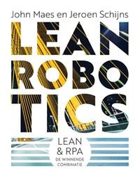 Lean Robotics   John Maes ; Jeroen Schijns  
