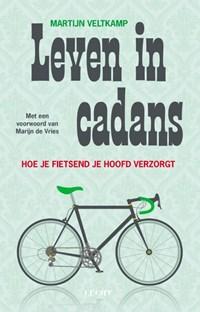 Leven in Cadans   Martijn Veltkamp  