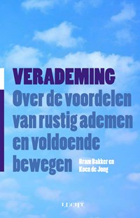 Verademing   Koen de Jong ; Bram Bakker  