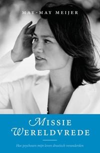 Missie Wereldvrede | May-May Meijer |