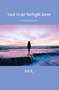 Vast in de Twilight Zone | Evi K. |