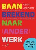 Baanbrekend naar (ander) werk | Gerjan Apeldoorn |