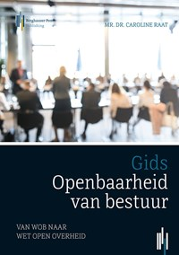 Gids openbaarheid van bestuur | Caroline Raat |