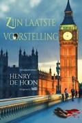 Zijn laatste voorstelling | Henry de Hoon |