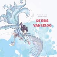 De reis van Leloo   Nathalie De Jongh  