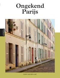 Ongekend Parijs   Ferry van der Vliet  