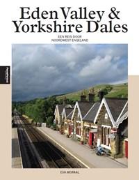 Eden Valley en Yorkshire Dales   Eva Moraal  