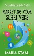 Marketing voor schrijvers   Maria Staal  