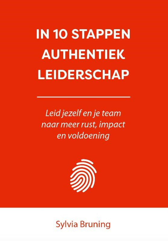 In 10 stappen authentiek leiderschap