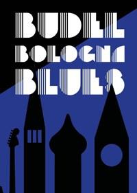 Budel Bologna Blues | Ruud Vonken |