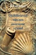Dichtbrieven van een overzeese vriend   Klaas Jager  