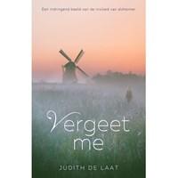 Vergeet me | Judith de Laat |