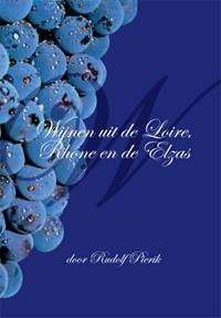 Wijnen uit de Loire, Rhône en de Elzas | Rudolf Pierik |