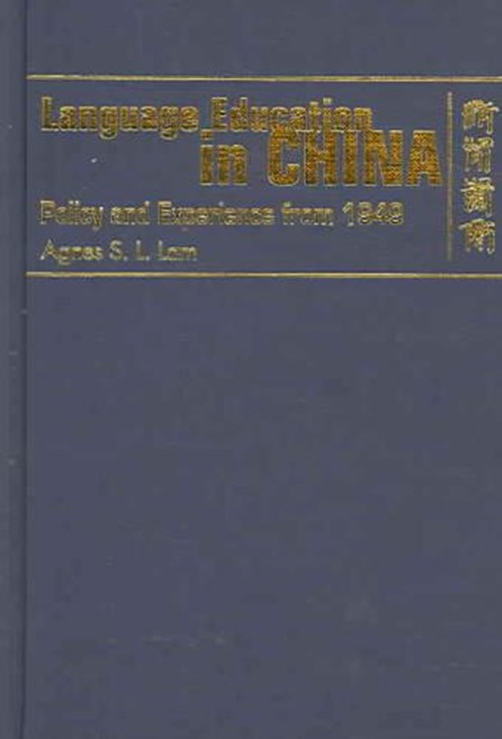 Language Education in China - Policy and Experience from 1949