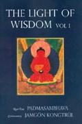 Light of Wisdom, Volume I | Padmasambhava ; Tulku Urgyen Rinpoche ; Marcia Binder Schmidt ; Erik Pema Kunsang |