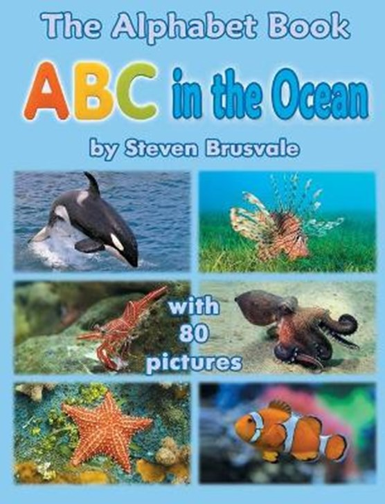 The Alphabet Book ABC in the Ocean