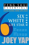 Feng Shui Essentials -- 6 White Life Star | Joey Yap |