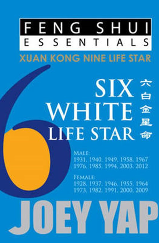 Feng Shui Essentials -- 6 White Life Star