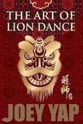 Art of Lion Dance   Joey Yap  