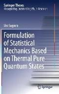 Formulation of Statistical Mechanics Based on Thermal Pure Quantum States | Sho Sugiura |