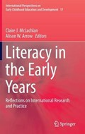 Literacy in the Early Years   Claire J. McLachlan ; Alison W. Arrow  