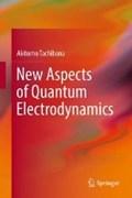 New Aspects of Quantum Electrodynamics   Akitomo Tachibana  