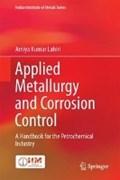 Applied Metallurgy and Corrosion Control | Amiya Kumar Lahiri |