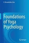 Foundations of Yoga Psychology | K. Ramakrishna Rao |