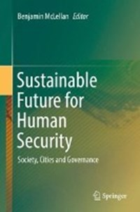 Sustainable Future for Human Security | Benjamin McLellan |