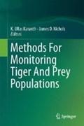 Methods For Monitoring Tiger And Prey Populations   Ullas Karanth K ; James D. Nichols  