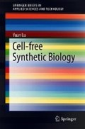 Cell-Free Synthetic Biology | Yuan Lu |