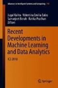 Recent Developments in Machine Learning and Data Analytics | Jugal Kalita ; Valentina Emilia Balas ; Samarjeet Borah ; Ratika Pradhan |