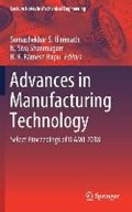 Advances in Manufacturing Technology | Hiremath, Somashekhar S. ; Shanmugam, N. Siva ; Bapu, B. R. Ramesh |
