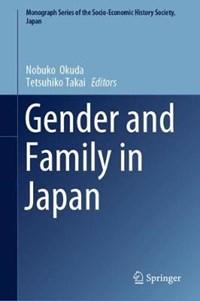 Gender and Family in Japan | Nobuko Okuda ; Tetsuhiko Takai |