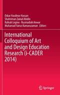 International Colloquium of Art and Design Education Research (i-CADER 2014)   Oskar Hasdinor Hassan ; Shahriman Zainal Abidin ; Rafeah Legino ; Rusmadiah Anwar  