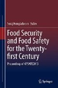 Food Security and Food Safety for the Twenty-first Century   Soraj Hongladarom  