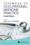 Textbook Of Occupational Medicine Practice (Fourth Edition) | Koh, David Soo Quee (univ Brunei Darussalam, Brunei & Nus, S'pore) ; Aw, Tar-ching (united Arab Emirates Univ, United Arab Emirates) |